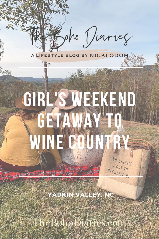 Girls Weekend in Yadkin Valley NC