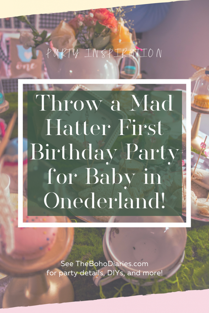 Throw a Onederland Themed First Birthday Tea Party